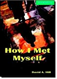 How I Met Myself Level 3 Lower Intermediate Book and Audio CDs (2) Pack (Cambridge English Readers)