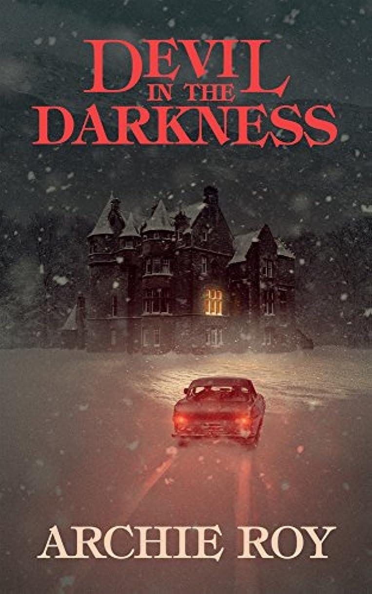 気を散らす緊張するスピリチュアルDevil in the Darkness (English Edition)