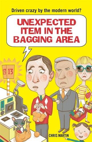 Download Unexpected Item in the Bagging Area 184317944X