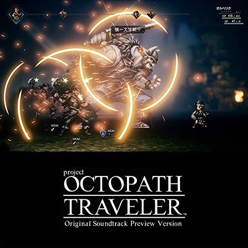 OCTOPATH TRAVELER Original Soundtrack Preview Version