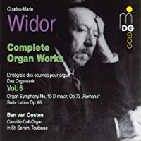 Widor: Complete Organ Works Vol.6