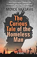 The Curious Tale of the Homeless Man