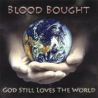 God Still Loves the World