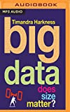 Best Audibleの洋書 - Big Data: Does Size Matter? Review