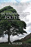 In Wainwright's Footsteps: The Pennine Journey