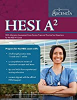 HESI A2 Study Guide 2020-2021: HESI Admission Assessment Exam Review Prep and Practice Test Questions for the HESI A2 Exam