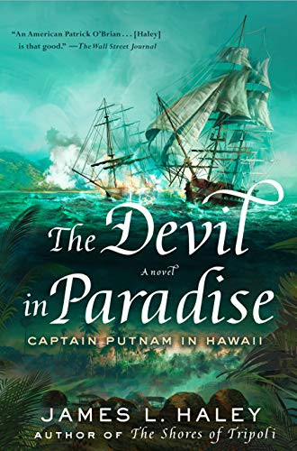 The Devil in Paradise: Captain Putnam in Hawaii (English Edition)
