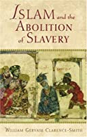 Islam and the Abolition of Slavery [並行輸入品]
