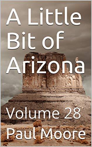 A Little Bit of Arizona: Volum...