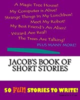 Jacob's Book of Short Stories