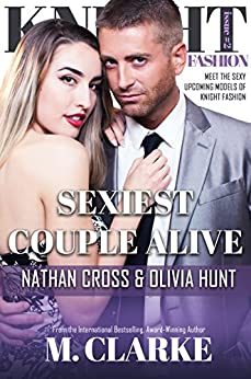 Sexiest Couple Alive (Book 2): Knight Fashion Series by [Clarke, M.]