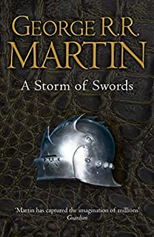 A Storm of Swords (A Song Of Ice And Fire Book 3) by [Martin, George R. R.]