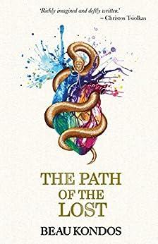 The Path of the Lost (The Path of the Lost #1) by [Kondos, Beau]
