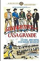 Gunfighters of Casa Grande [DVD]