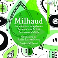 Milhaud: Orchestral Music by Orchestra of Radio Luxembourg (2014-09-04)