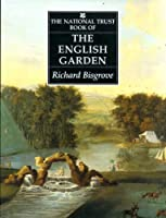 The National Trust Book of English Gardens