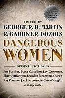Dangerous Women by Unknown(2013-12-03)