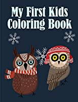 My First Kids Coloring Book: Children Coloring and Activity Books for Kids Ages 3-5, 6-8, Boys, Girls, Early Learning (Modern Art)