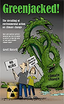 GreenJacked!: The derailing of environmental action on climate change by [Russell, Geoff]