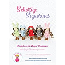 Schattige Signorinas: Haakpatroon voor Elegante Damespoppen (Dutch Edition)