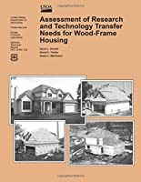 Assessment of Research and Technology Transfer Needs for Wood-frame Housing