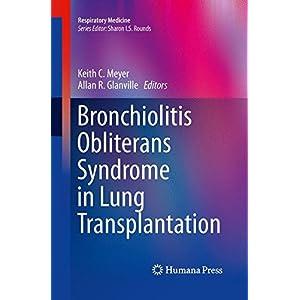 Bronchiolitis Obliterans Syndrome in Lung Transplantation (Respiratory Medicine)