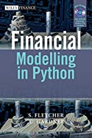 Financial Modelling in Python by Shayne Fletcher Christopher Gardner(2009-08-03)
