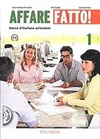 Affare fatto!: Libro dello studente + eserciziario + CD 1