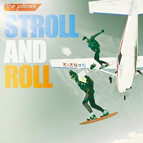 STROLL AND ROLL 初回限定生産盤 (CD+DVD)の詳細を見る