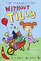 The Terrible Time Without Tilly (Red Bananas)