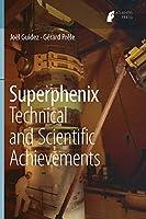 Superphenix: Technical and Scientific Achievements