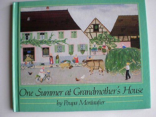 One Summer at Grandmother's House