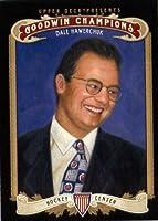 2012Upper Deck Goodwin Champions Tradingカード# 12デールHawerchuk
