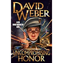 Uncompromising Honor (Honor Harrington Book 19)