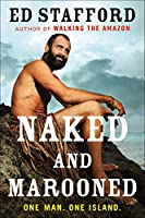 Naked and Marooned: One Man. One Island.
