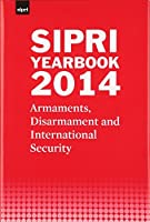 SIPRI Yearbook 2014: Armaments, Disarmament and International Security