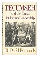 Tecumseh and the Quest for Indian Leadership (Library of American Biography)