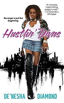 Hustlin' Divas (Divas Series Book 1) by [Diamond, De'nesha]