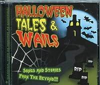 Halloween Tales & Wails