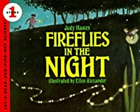 Fireflies in the Night: Revised Edition (Let's-Read-and-Find-Out Science 1)