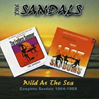 Complete Sandals 1964-1969: Wild As the Sea by SANDALS (2013-05-03)