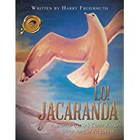 Lo! Jacaranda: A Spanish Gypsy'S Cante Jondo (English Edition)