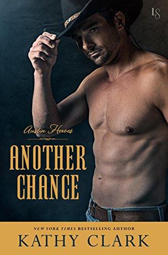 Download Another Chance: An Austin Heroes Novel (English Edition) B01BJSRSM4