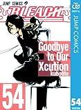 BLEACH モノクロ版 54 (ジャンプコミックスDIGITAL)