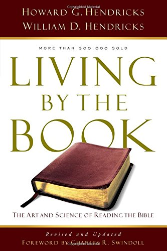 Living by the Book: The Art & Science of Reading the Bible