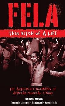 [Moore, Carlos]のFela: This Bitch of a Life
