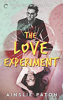 The Love Experiment (Stubborn Hearts) by [Paton, Ainslie]