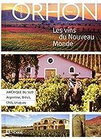 Les vins du Nouveau Monde t.2