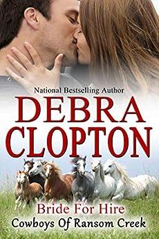 Bride for Hire (Cowboys of Ransom Creek Book 2) by [Clopton, Debra]