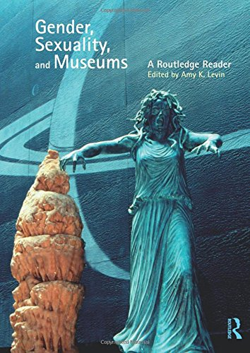 Download Gender, Sexuality and Museums 0415554926